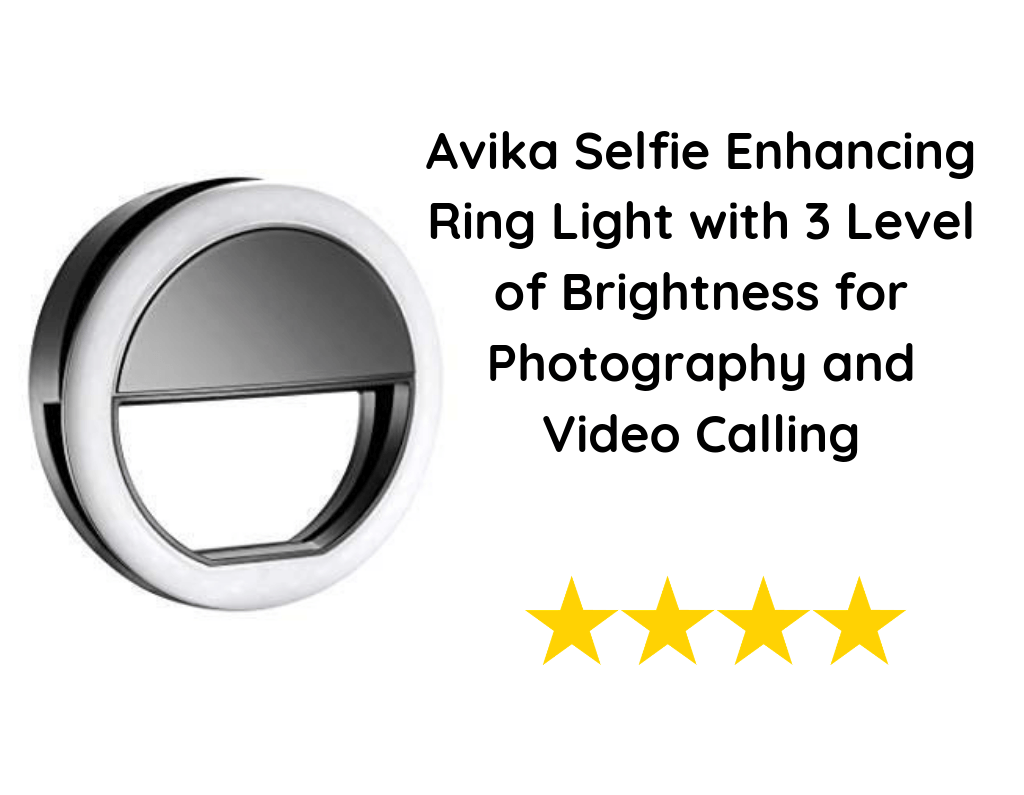 Avika Selfie Enhancing Ring Light with 3 Level of Brightness for Photography and Video Calling
