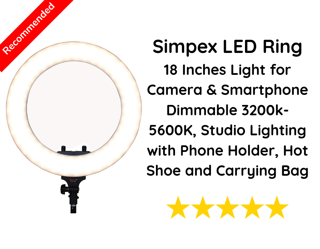 Simpex LED Ring, 18 Inches Light for Camera & Smartphone Dimmable 3200k-5600K, Studio Lighting with Phone Holder, Hot Shoe and Carrying Bag