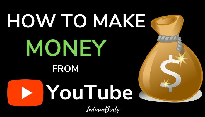 Earn Money from YouTube, How To Earn Money From YouTube