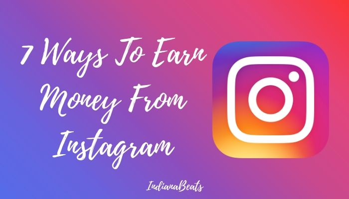 Earn Money From Instagram, How To Earn Money From Instagram in India 2019